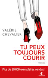 Tu peux toujours courir by Valérie Chevalier