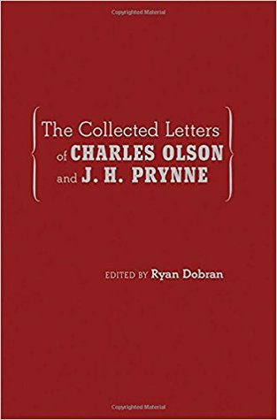 Collected Letters of Charles Olson and J. H. Prynne