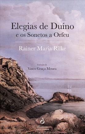 Elegias de Duíno e Os Sonetos a Orfeu
