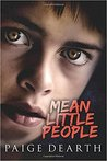 Mean Little People by Paige Dearth
