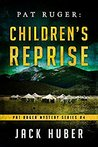 Children's Reprise (Pat Ruger Mystery Series, #4)