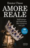 Amore reale by Emma Chase
