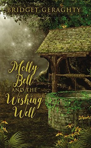 Molly Bell and the Wishing Well