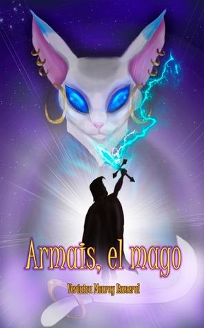 Armais, el mago par Verónica Monroy Romeral