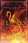 The Flames (Feud Trilogy, #2)