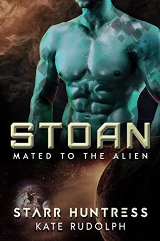 Stoan (Mated to the Alien, #3)