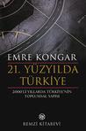 21. Yüzyılda Türkiye: 2000'li Yıllarda Türkiye'nin Toplumsal Yapısı