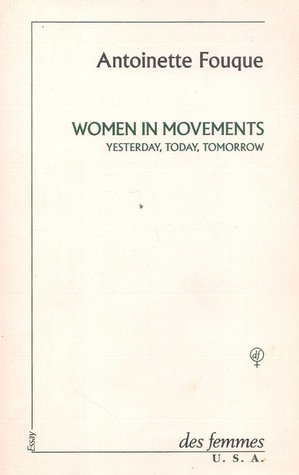Women in Movements: Yesterday, Today, Tomorrow and Other Writings