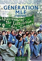 Génération Mlf: 1968 2008