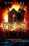 The Blood of Kings: A Phoebe Pope Novel (Book 2)