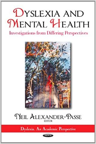 Dyslexia & Mental Health: Investigations from Differing Perspectives