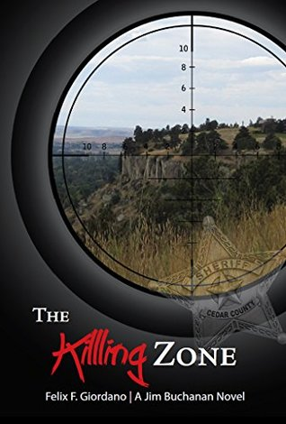 The Killing Zone (The Jim Buchanan Novels Book 3)
