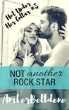 Not Another Rock Star (Hot Under Her Collar #3)