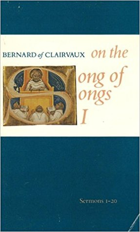 On the Song of Songs I by Bernard of Clairvaux