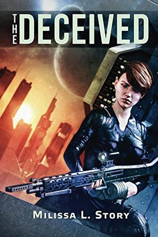 The Deceived: A rogue federal agency, one agents discovery that her career as a Federation assassin has been a lie. (Maggie Gray Book 1)