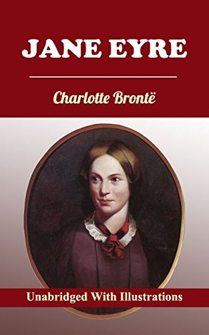 Jane Eyre (Unabridged With Illustrations)