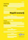 Napiši scenarij: Osnove scenarističke teorije i prakse