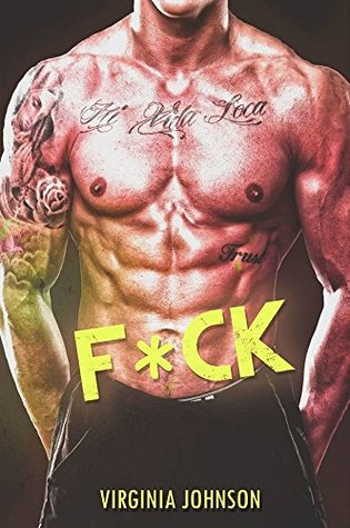 F*CK (Bad Words Made Funny, #1) by Virginia Johnson