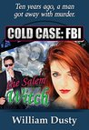 Cold Case: FBI - The Salem Witch (Cold Case: FBI Series)