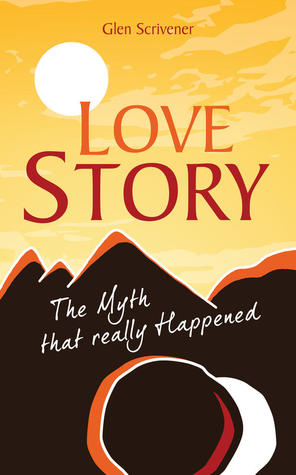 Love Story - The Myth that really Happened