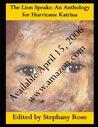 The Lion Speaks: An Anthology for Hurricane Katrina