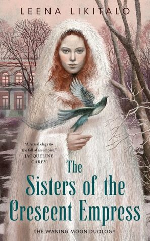 The Sisters of the Crescent Empress (The Waning Moon, #2)