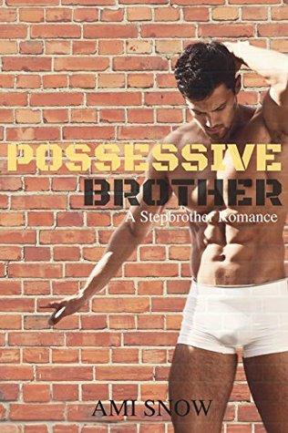Possessive Brother