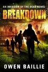 Breakdown (Invasion of the Dead #4)