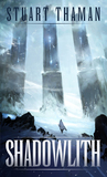 Shadowlith (Umbral Blade, #1)