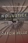 No Justice (Michael Sykora #1)