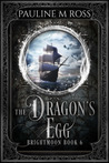 The Dragon's Egg (Brightmoon, #6)