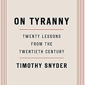 on-tyranny-twenty-lessons-from-the-twentieth-century