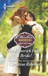 The Maverick Fakes a Bride! (Montana Mavericks: The Great Family Roundup #1)