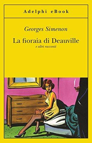La fioraia di Deauville e altri racconti