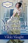 Miss Millington's Dilemma (Lake District Brides Book 1)