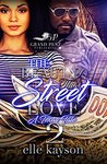 The Beauty of This Street Love 2 by elle kayson