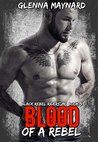 Blood Of A Rebel (Black Rebel Riders' MC #9)