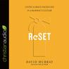 Reset by David P. Murray
