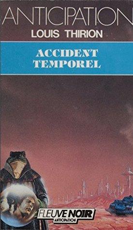 Accident temporel