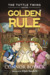 The Tuttle Twins and the Golden Rule (Tuttle Twins, #6)