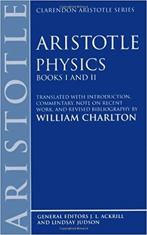 Physics: Books I and II (Clarendon Aristotle Series)