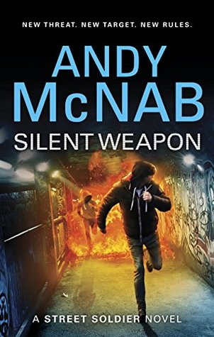 Silent Weapon - A Street Soldier novel (Street Soldier 2)