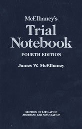 McElhaney's Trial Notebook; Fourth Edition - Gift Edition