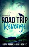 Road Trip Revenge: An Adams Thriller