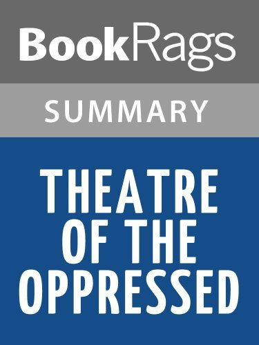 Summary & Study Guide Theatre of the Oppressed by Augusto Boal