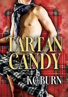 Tartan Candy by K.C. Burn