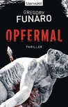 Opfermal: Thriller