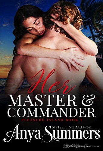 Her Master and Commander (Pleasure Island, #1)