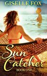Sun Catcher: Book One