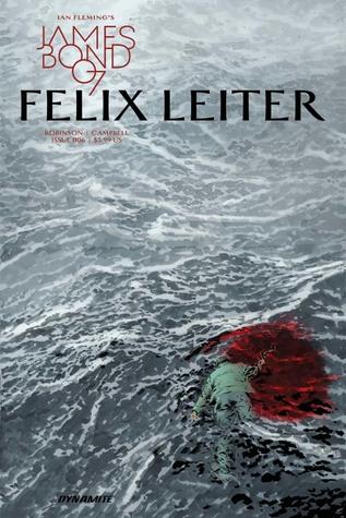 James Bond: Felix Leiter #6